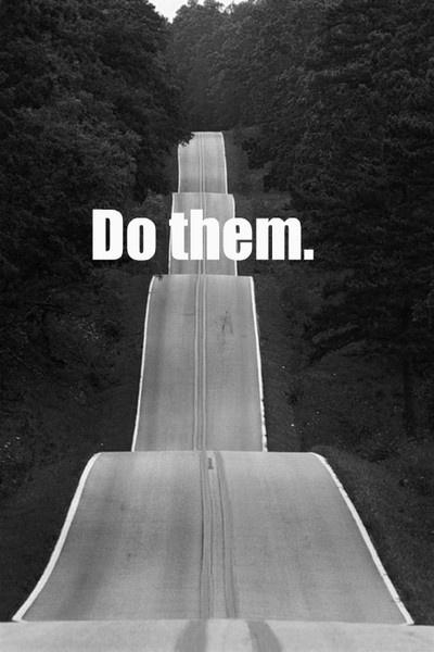 Do them. Hills